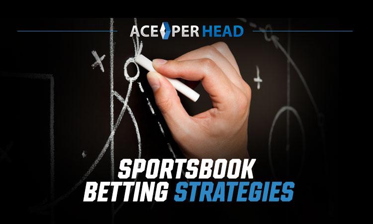 Sportsbook Betting Strategies