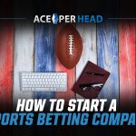 How to Start a Sports Betting Company?