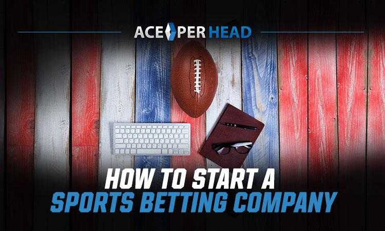 Start a Sports Betting Company