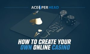 How to Create Your Own Online Casino