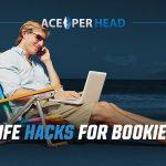 Life Hacks for Bookies