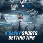 4 Savvy Sports Betting Tips