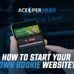 How to Start Your Own Bookie Website?