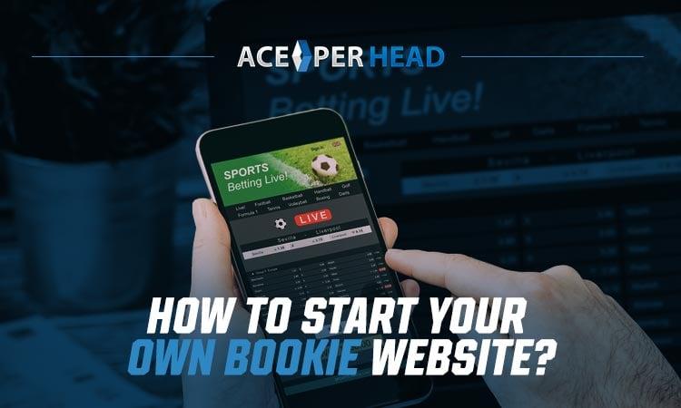 Start Your Own Bookie Website