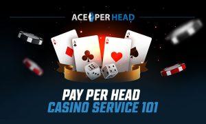 Pay per Head Casino Service