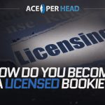 How Do You Become a Licensed Bookie?