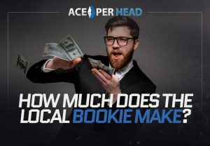 How Much Does the Local Bookie Make