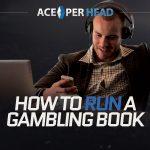 How to Run a Gambling Book